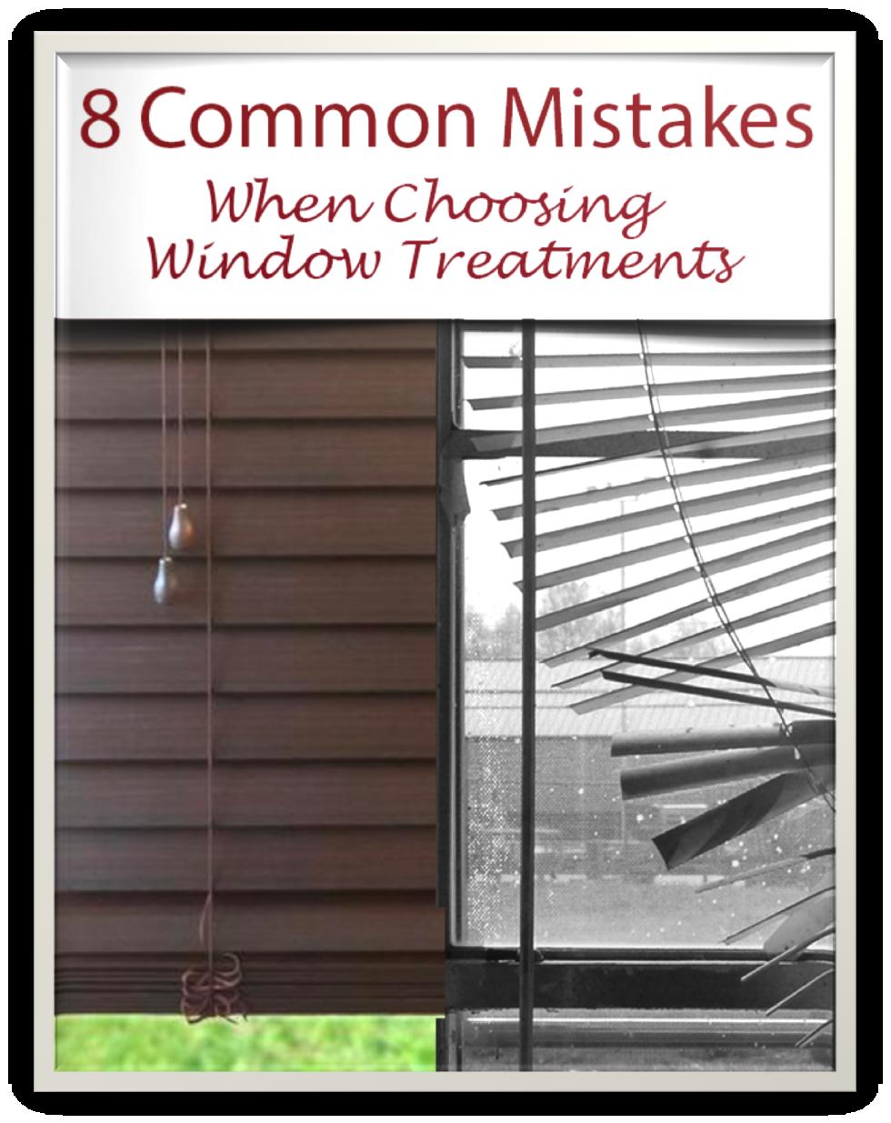 Common Window Treatment Mistakes